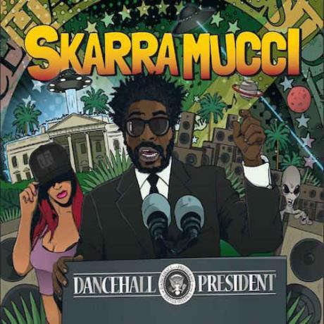 skarramucci_dancehallpresident